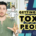 Have You Dated These 2 Toxic People?